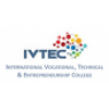 The International Vocational, Technical and Entrepreneurship College (IVTEC)